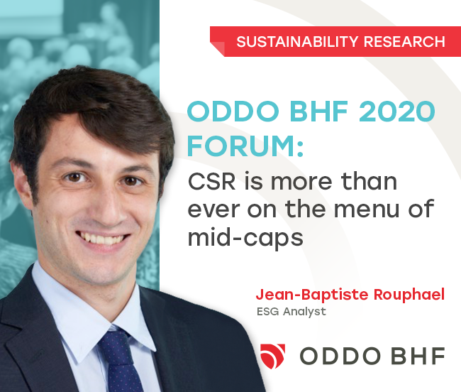 ODDO BHF 2020 Forum: CSR is more than ever on the menu of mid-caps