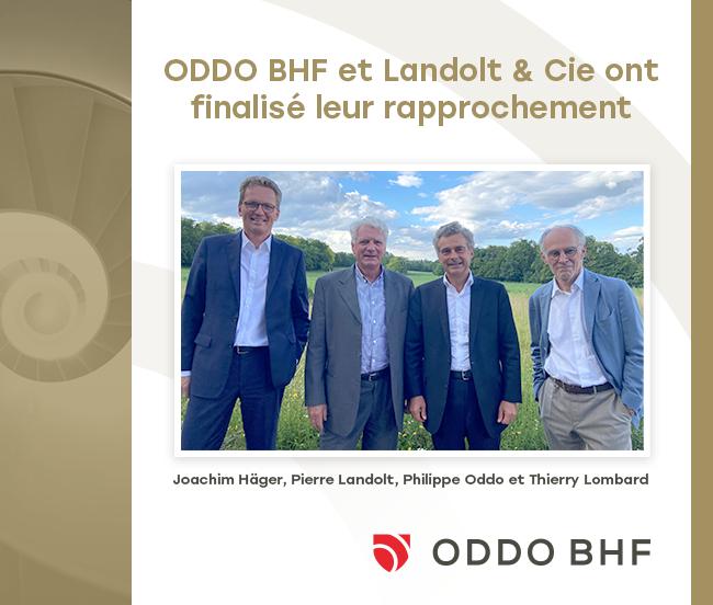 ODDO BHF et Landolt & Cie ont finalisé leur rapprochement