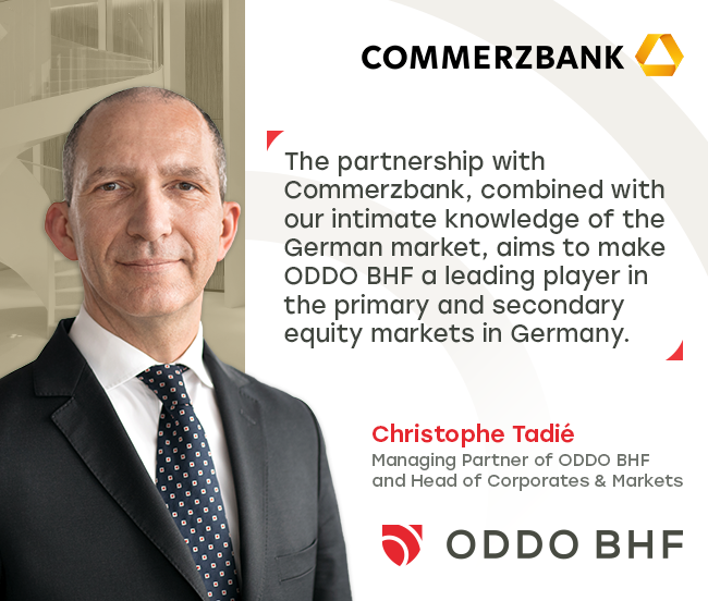 ODDO BHF and Commerzbank join forces