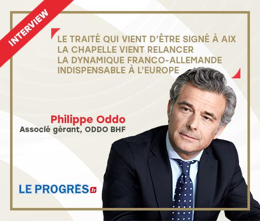 Interview avec Philippe Oddo dans le Progrès