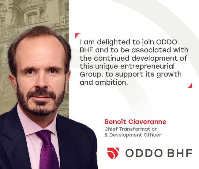 Benoît Claveranne is appointed Chief Transformation & Development Officer of ODDO BHF