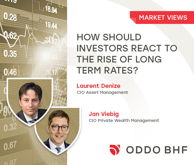 How should investors react to the rise of long term rates?